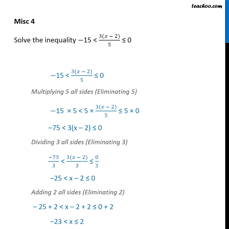 Misc 4 - Solve -15 <= 3 (x - 2) <=0 - Chapter 6 Class 11 - Solving inequality  (both  sides)