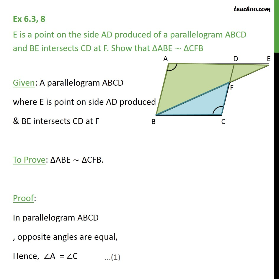 Ex 6.3, 8 - E is a point on side AD produced of ABCD - AA Similarity