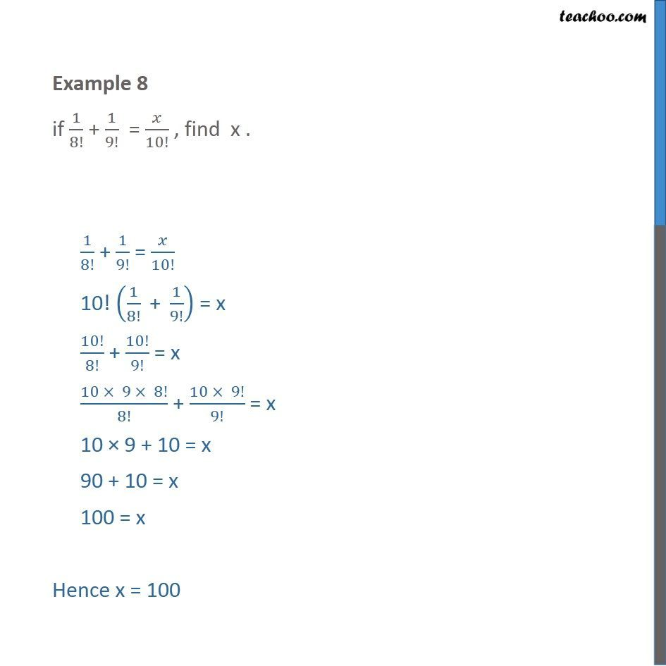 Example 8 - If 1/8! + 1/9!  = x/10! , find x - Class 11 - Examples
