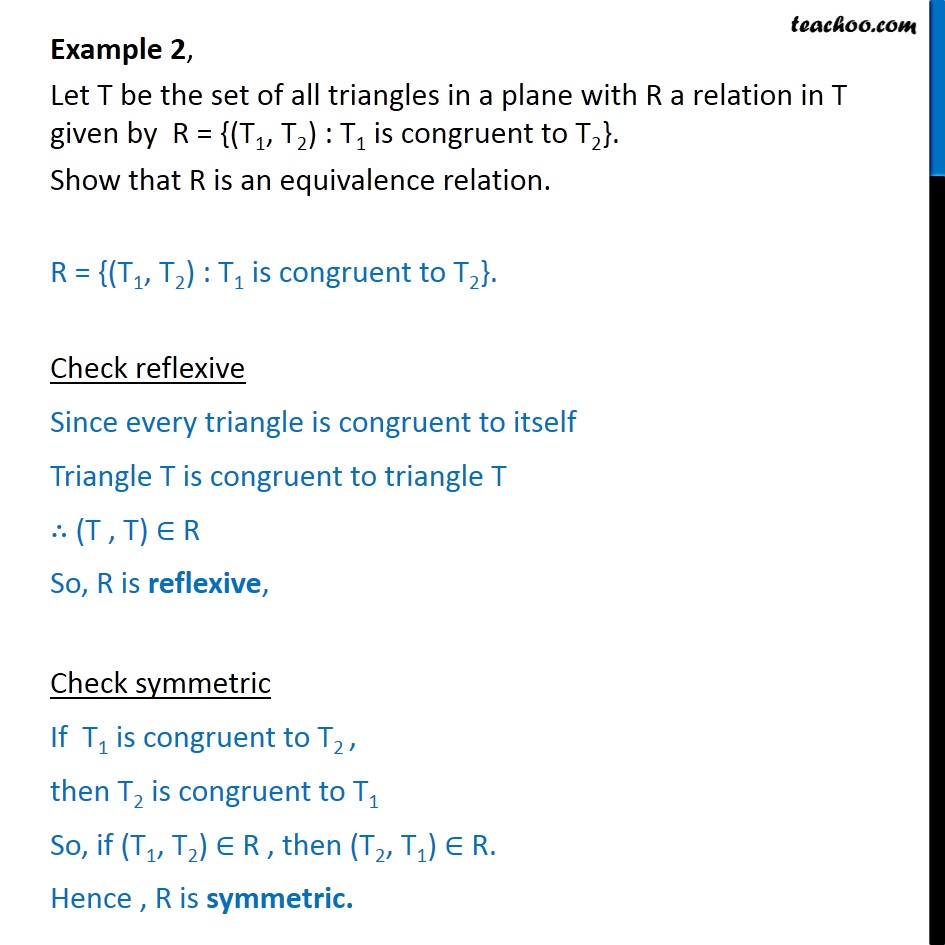Example 2 - Let R = {(T1, T2) : T1 is congruent to T2} - Examples
