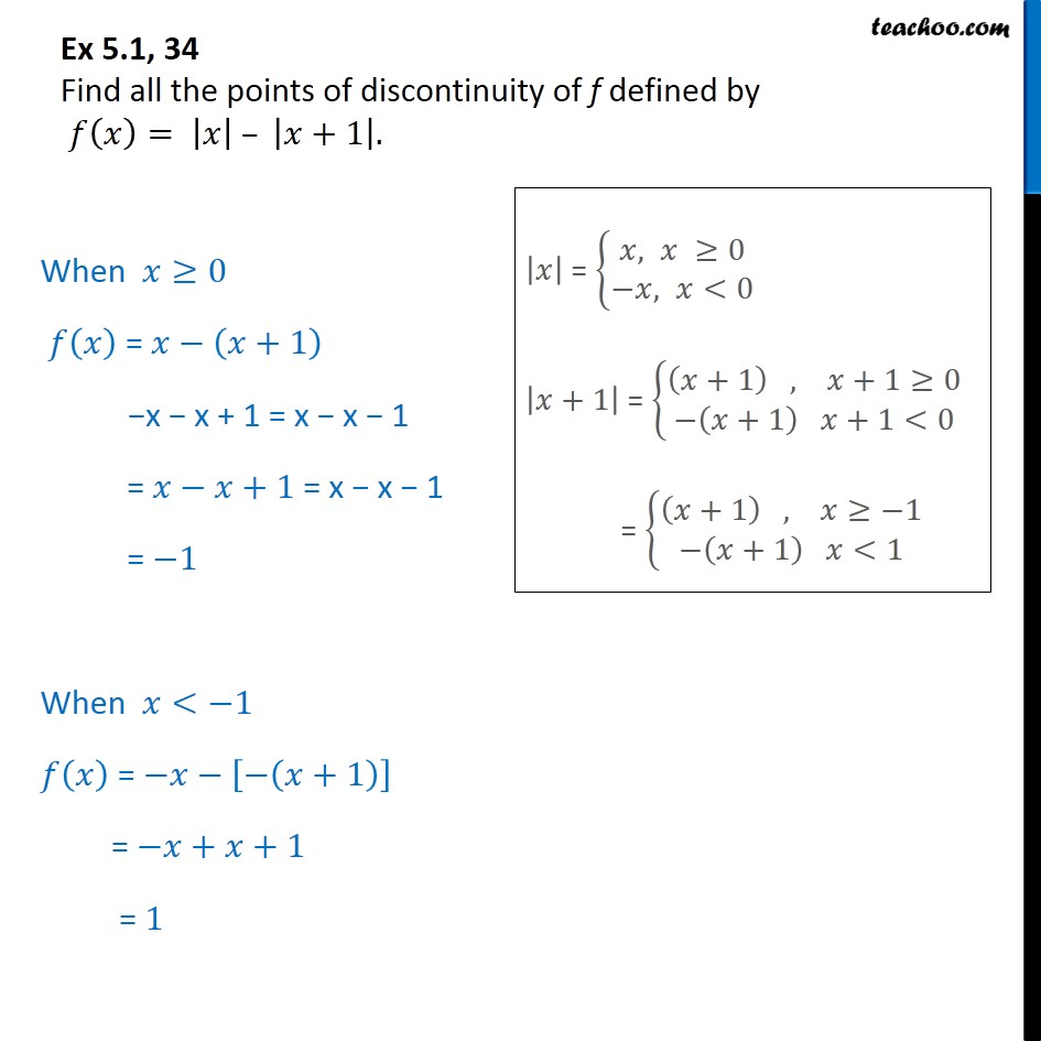 Ex 5.1, 34 - Find all points of discontinuity f(x) = |x| - |x+1| - Algebra of continous functions