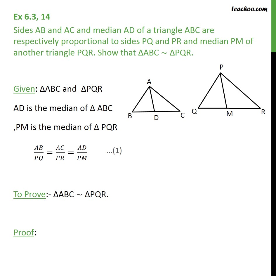 Ex 6.3, 14 - Sides AB, AC and median AD of a triangle ABC - SAS Similarity