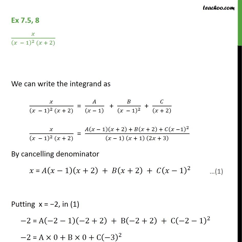 Ex 7.5, 8 - Integrate x / (x - 1)2 (x + 2) - NCERT - Ex 7.5