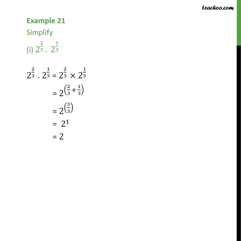Example 21 - Simplify (i) 2 (2/3) . 2 (1/3) - Chapter 1 - Examples