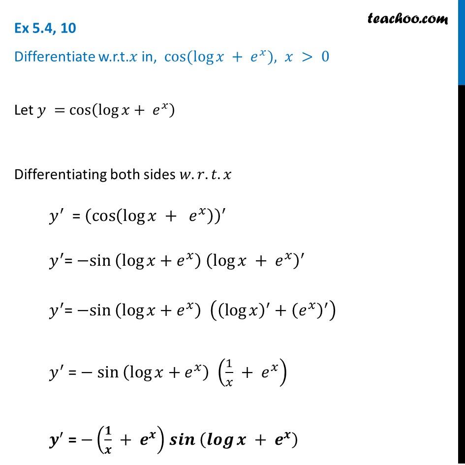 Ex 5.4, 10 - Differentiate w.r.t x, in cos (log x + e^x) - Teachoo
