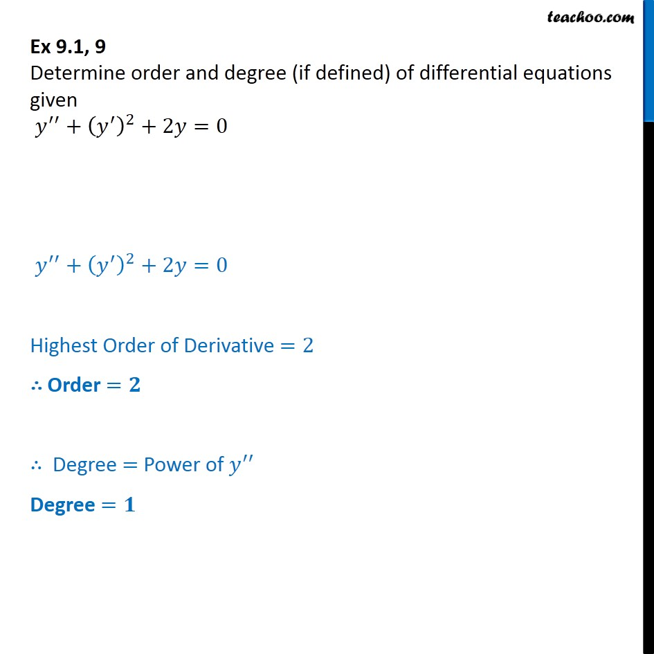 Ex 9.1, 9 - Determine order, degree y'' + (y')2 + 2y = 0 - Ex 9.1