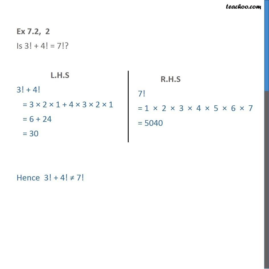 Ex 7.2, 2 - Is 3! + 4! = 7! - Chapter 7 Premutations - Ex 7.2