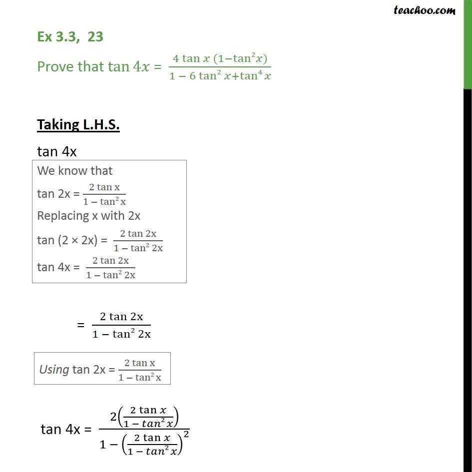Ex 3.3, 23 - Prove tan 4x = 4 tan x (1 - tan2 x) / 1 - 6tan2x - 2x 3x formula - Proving