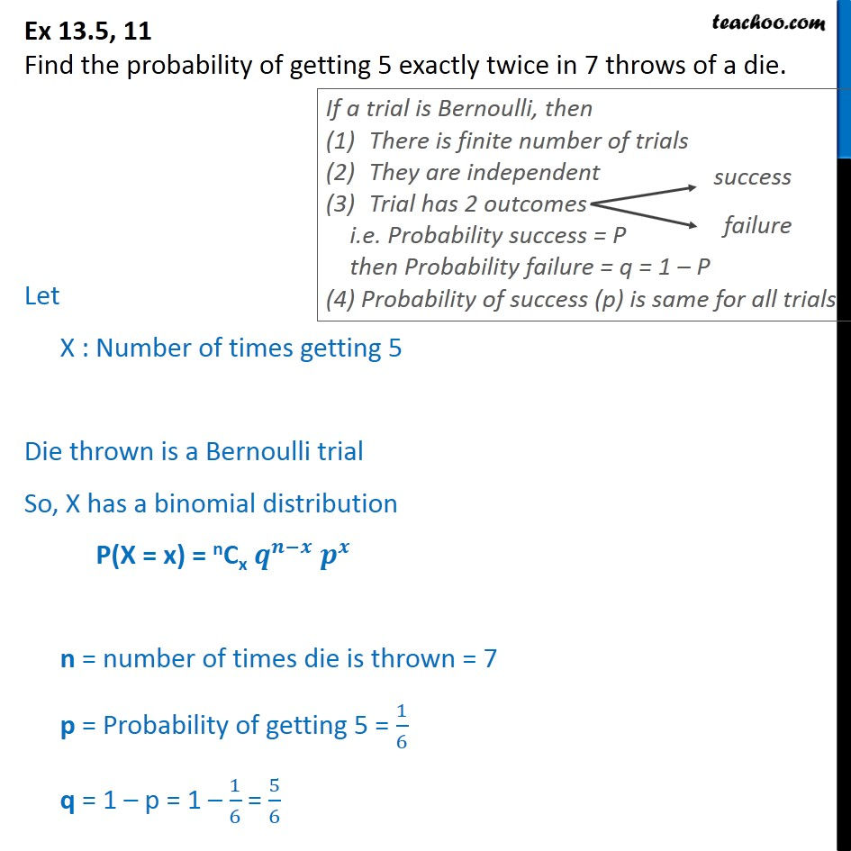 Ex 13.5, 11 - Find probability of getting 5 exactly twice in 7 - Ex 13.5