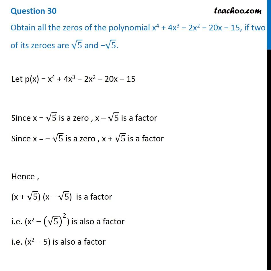Obtain all the zeros of the polynomial x^4 + 4x^3 - 2x^2 - 20x - 15