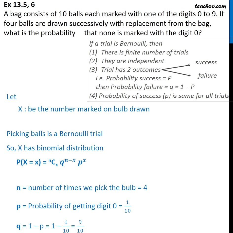 Ex 13.5, 6 - A bag has 10 balls marked with digits 0 to 9 - Binomial Distribution
