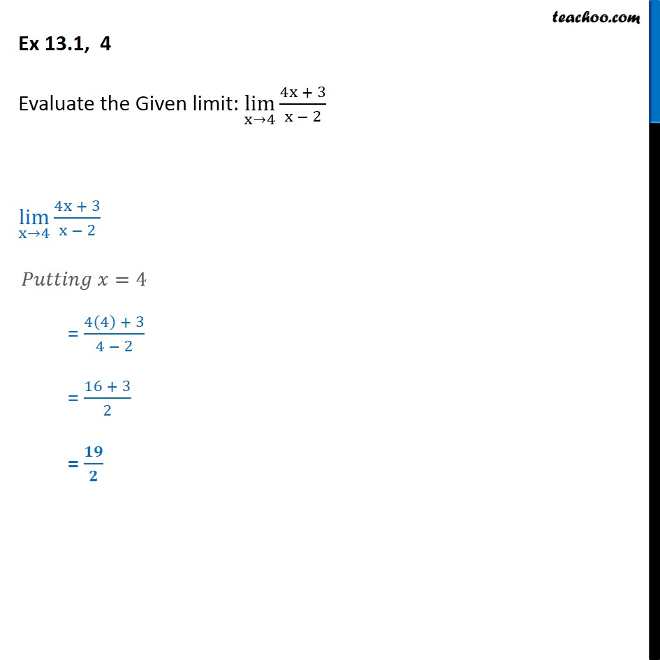 Ex 13.1, 4 - Evaluate: lim x->4 4x + 3/x - 2 - Chapter 13 CBSE - Limits - Defination