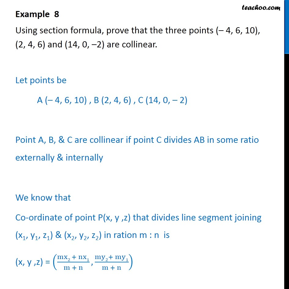 Example 8 - Using section formula, prove that three points - Examples