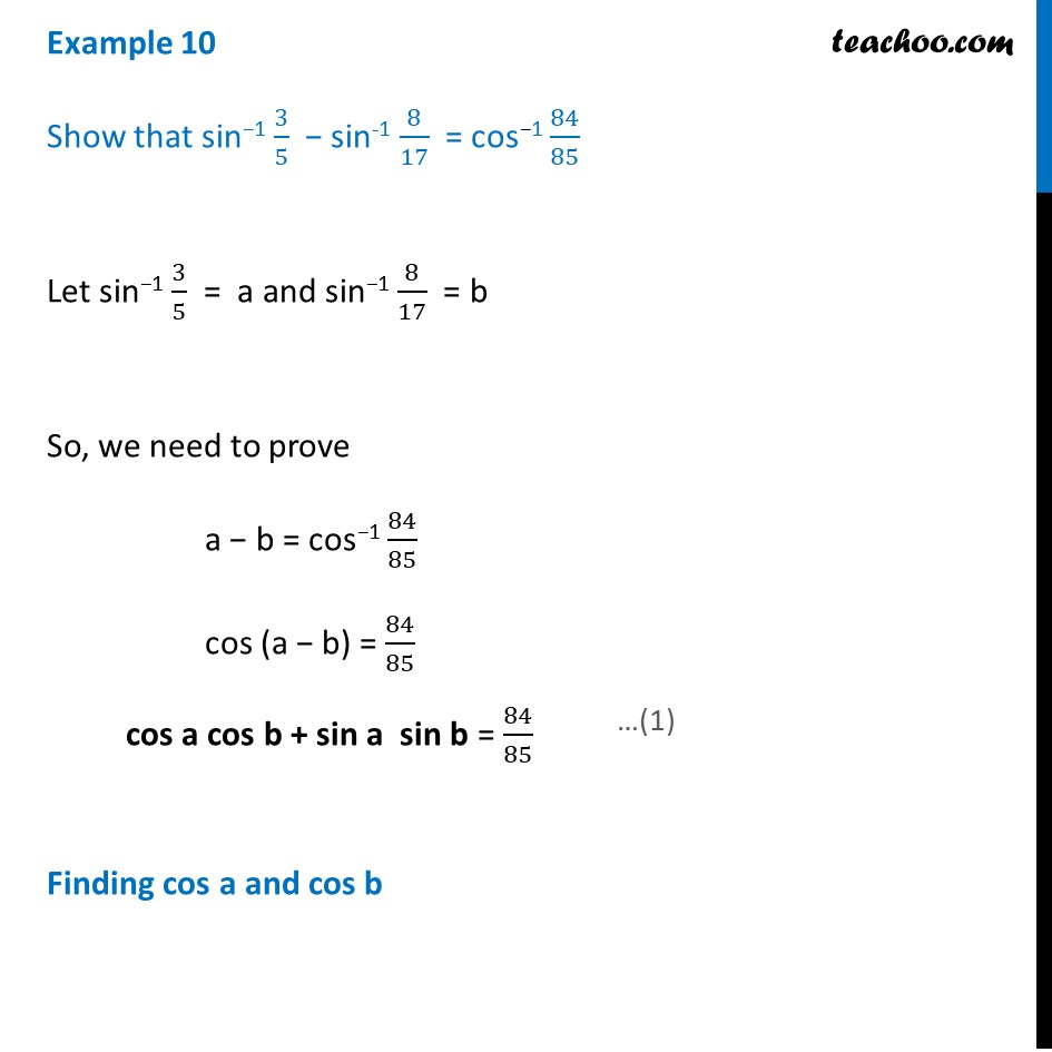 Example 10 - Show that sin-1 3/5 - sin-1 8/17  = cos-1 84/85