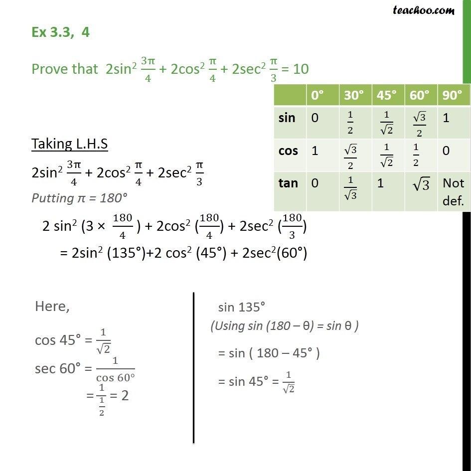 Ex 3.3, 4 - Prove 2sin2 3pi/4 + 2cos2 pi/4 + 2sec2 pi/3 = 10 - Ex 3.3