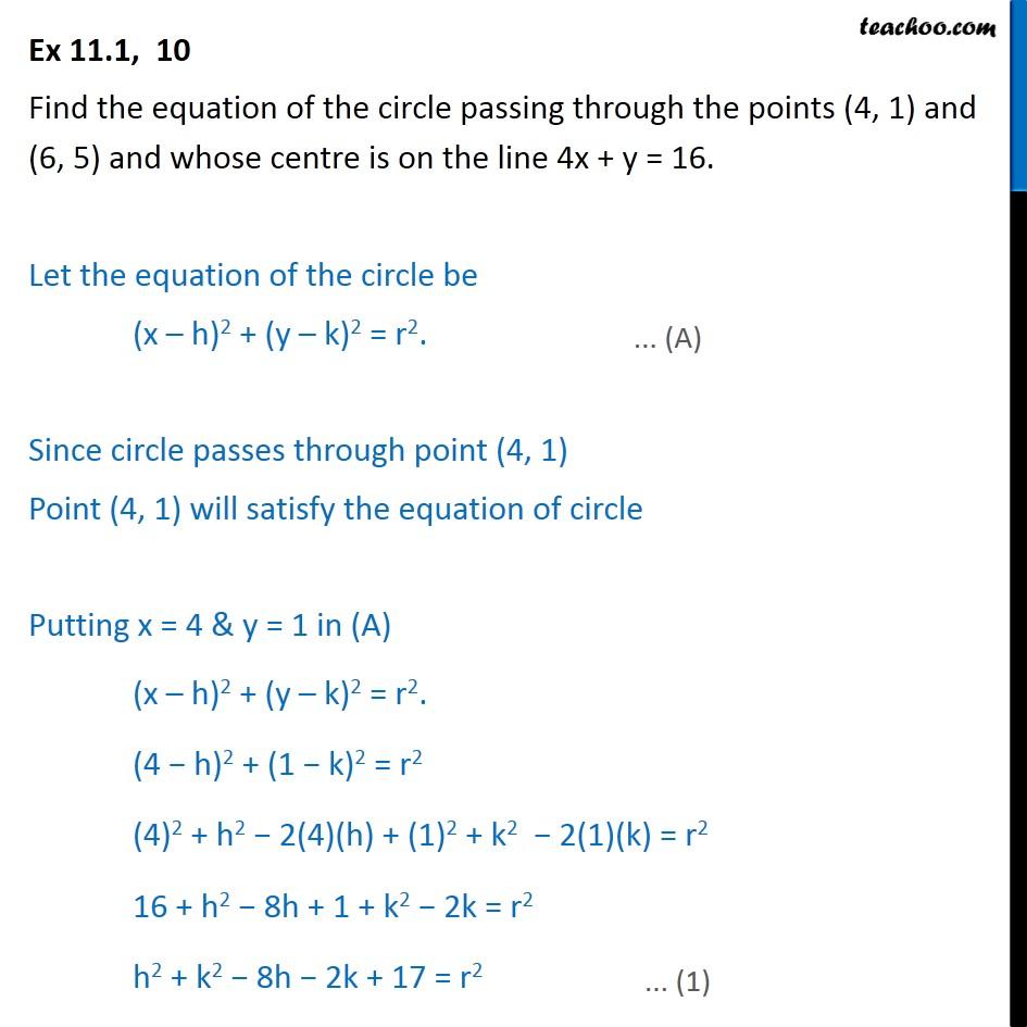 Ex 11.1, 10 - Find equation of circle passing through (4, 1) - Circle