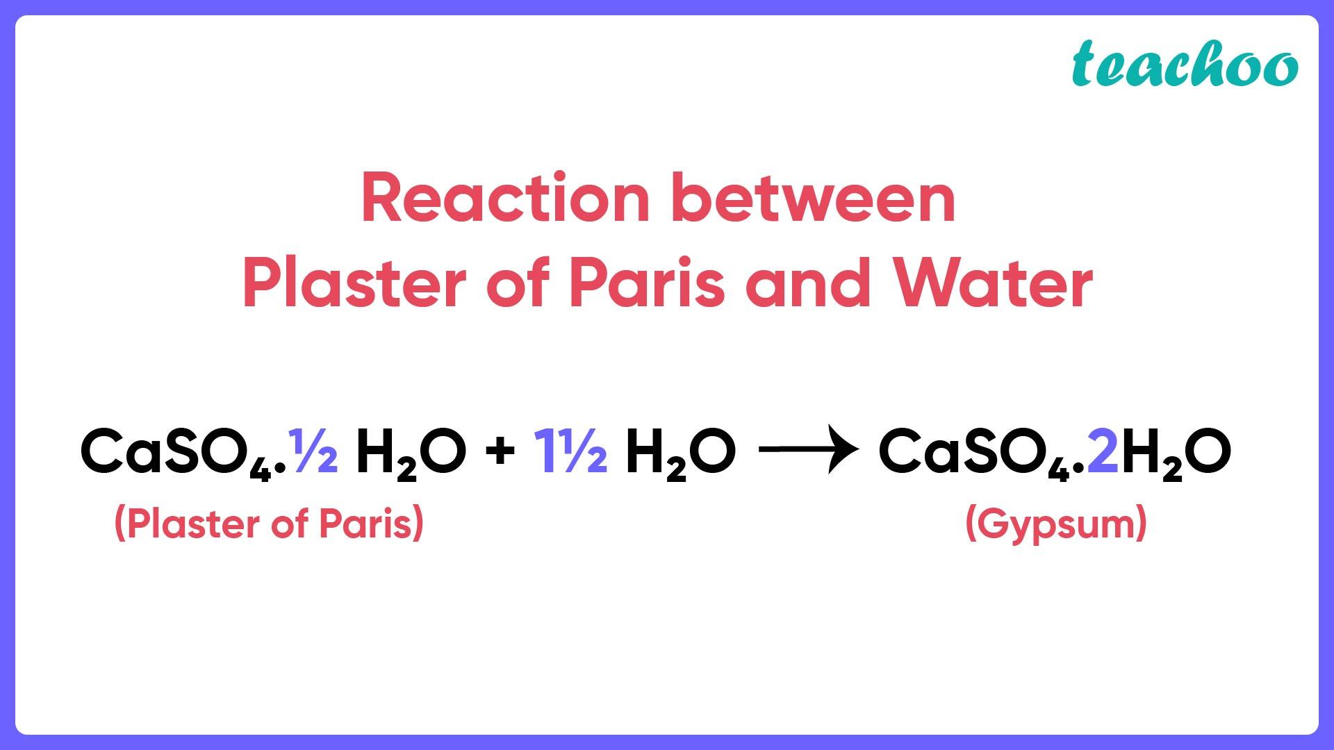 Reaction between Plaster of Paris and Water - Teachoo-01.jpg