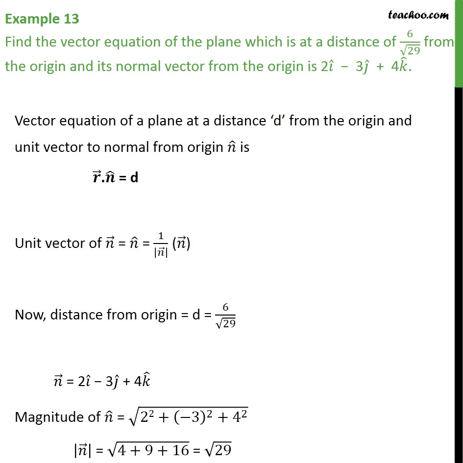 Example 13 - Find vector equation of plane which is at distance - Examples