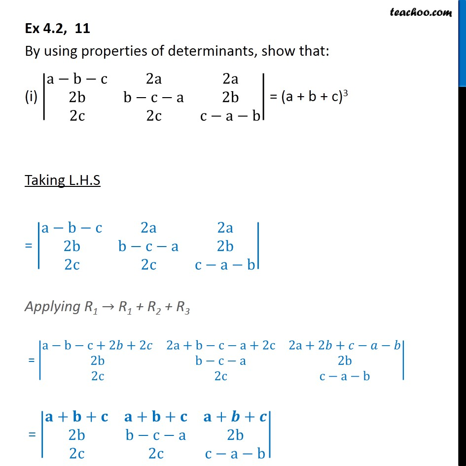 Ex 4.2, 11 - Using properties of determinant, show (i) |a-b-c - Ex 4.2
