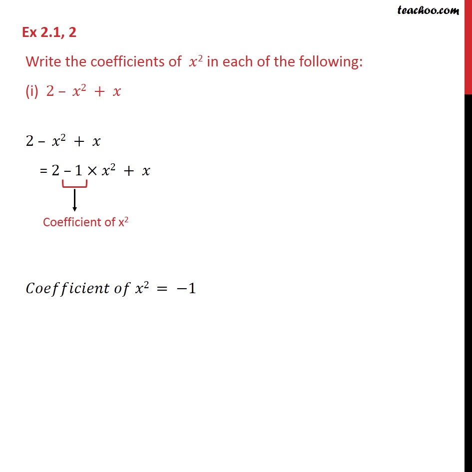 Ex 2.1, 2 - Write the coefficients of x2 in each of the - Ex 2.1