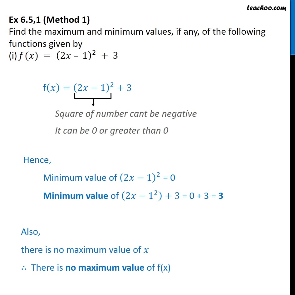 Ex 6.5, 1 - Find maximum and minimum values of (i) f(x) = - Ex 6.5
