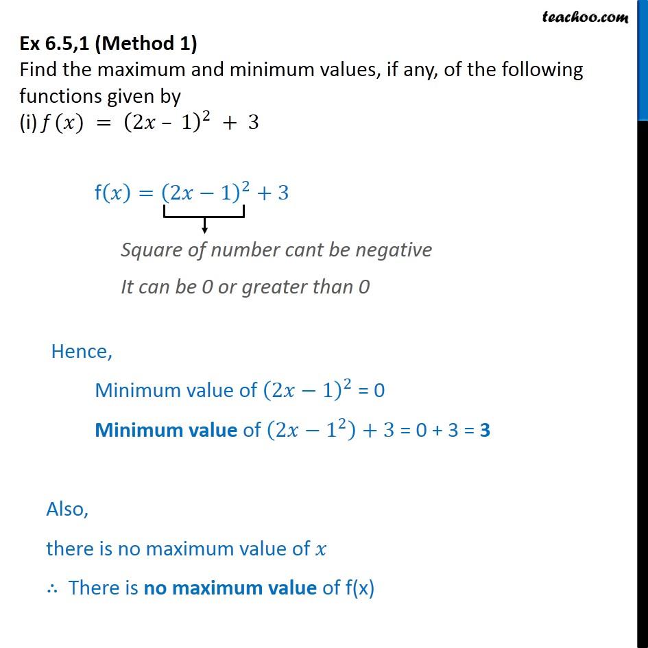 Ex 6 5, 1 - Find maximum and minimum values of (i) f(x) =