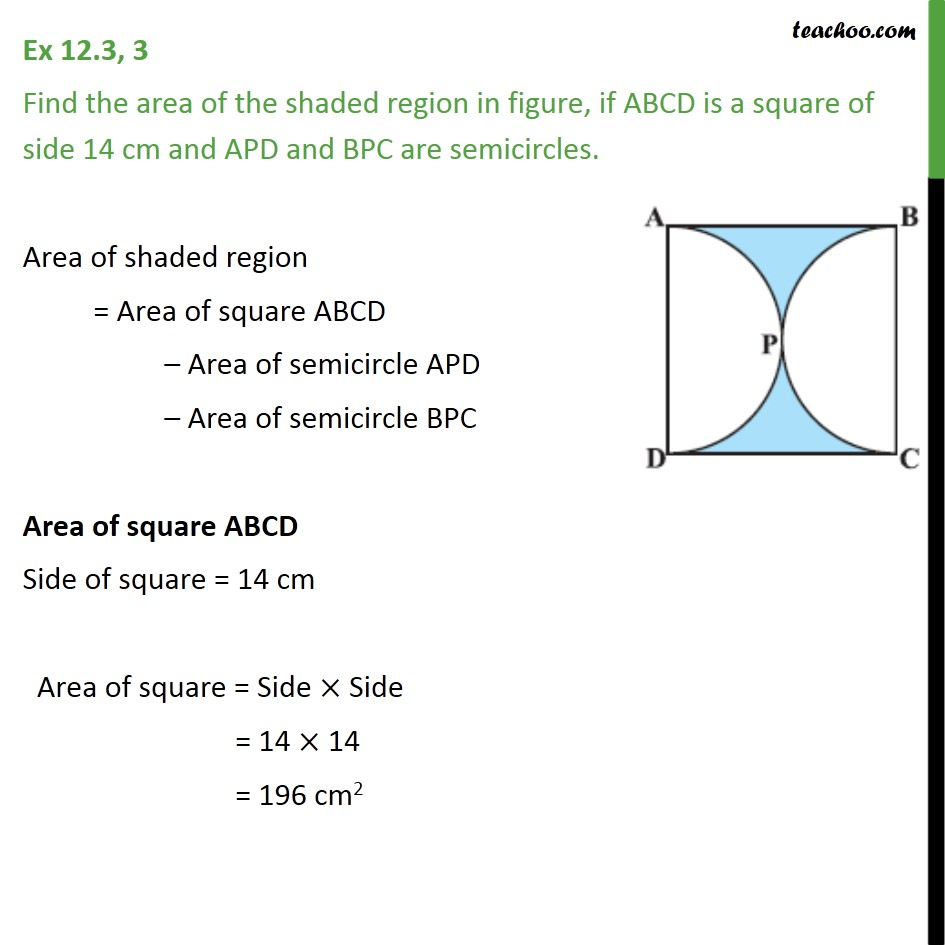 Ex 12.3, 3 - If ABCD is a square of side 14 cm and APD - Area of combination of figures : circle based