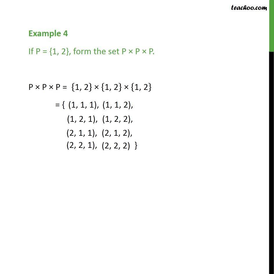 Example 4 - If P = {1, 2}, form the set P x P x P - Class 11 - Finding Cartesian Product