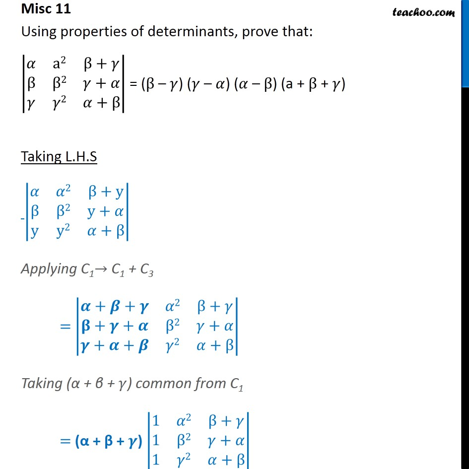 Misc 11 - Using properties of determinants - Determinants - Making whole row/column one and simplifying