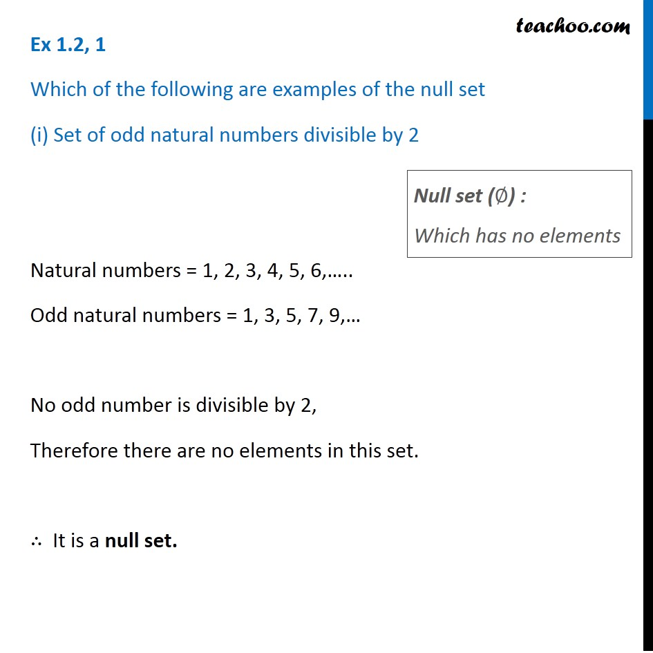 Ex 1.2, 1 - Which are examples of null set (i) Set of odd