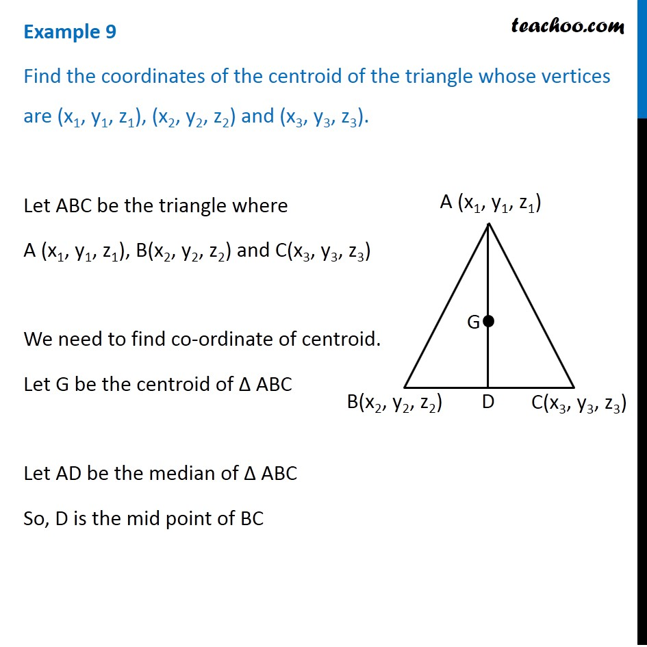 Example 9 - Find coordinates of centroid of triangle - Examples