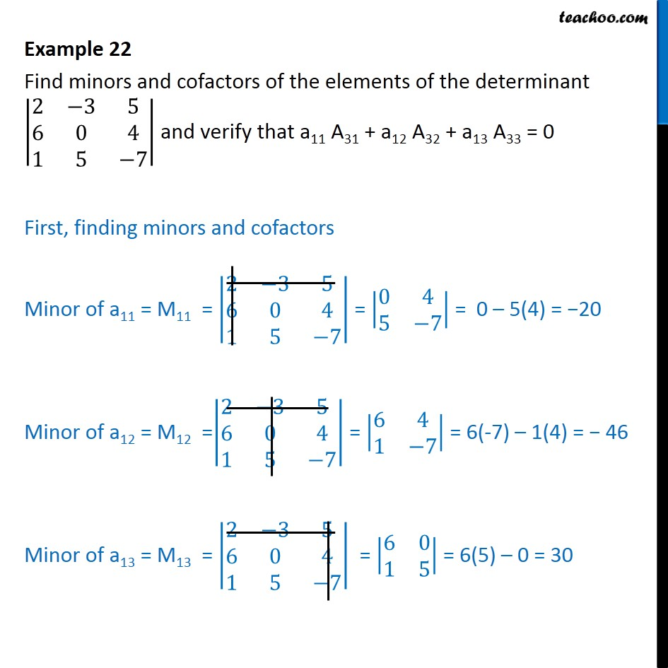 Example 22 - Find minors, cofactors, verify a11 A31 +a12 A32 - Finding Minors and cofactors