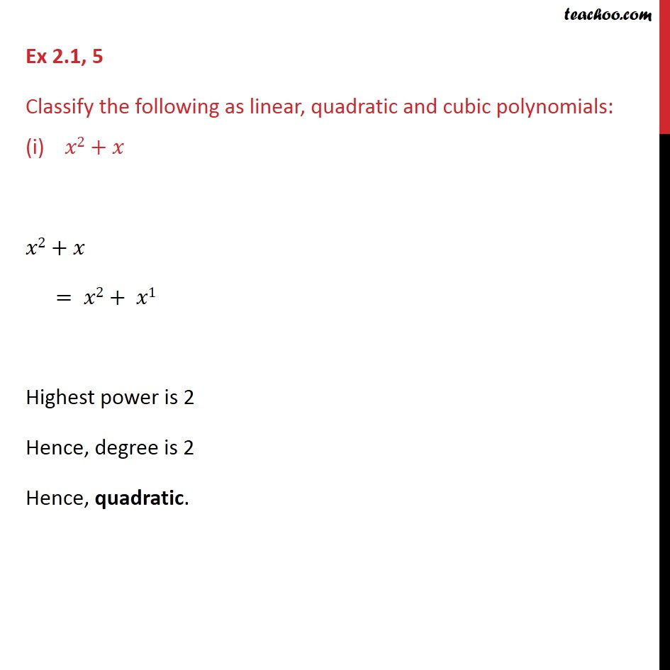 Ex 2.1,5 - Classify as linear, quadratic & cubic polynomials - Degree & Coefficient  of a polynomial