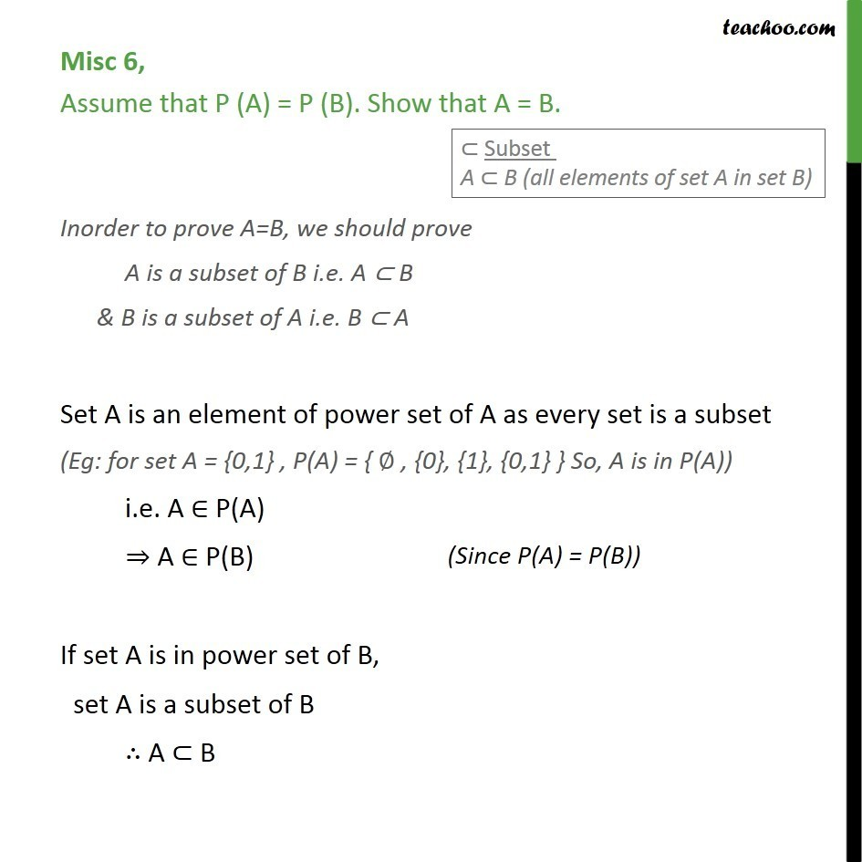 Misc 6 - Assume that P(A) = P(B). Show that A = B - Sets Class 11 - Miscellaneous
