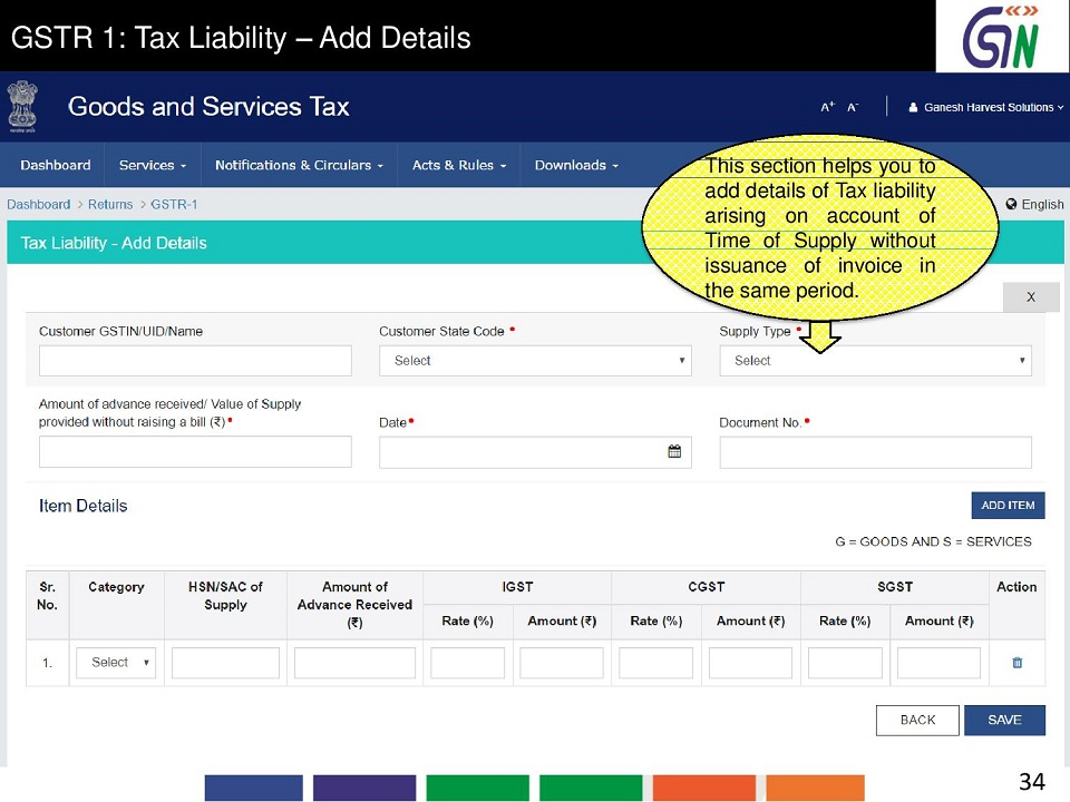 34 GSTR 1 Tax Liability -Add Details This section helps you to add details of Taxliability arising on account of Time of Supply without issuance of invoice in the same period.jpg