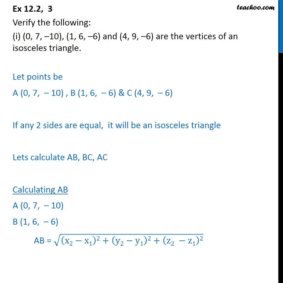 Ex 12.2, 3 - Verify (i) (0, 7, -10), (1, 6, -6), (4, 9, -6) - Ex 12.2