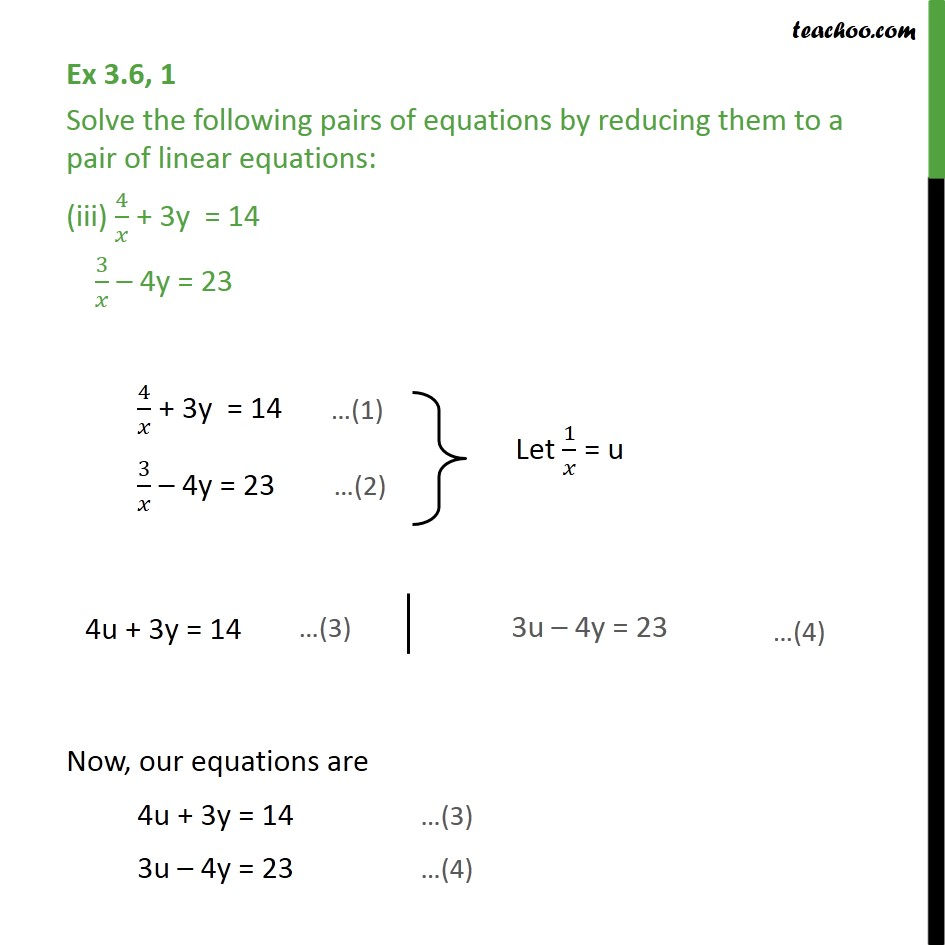 Ex 3.6, 1 (iii) & (iv) : 4/x + 3y  = 14 , 3/x - 4y = 23 - Mix questions - Equation given