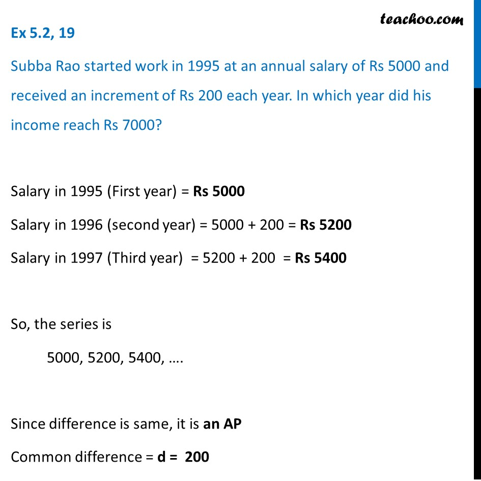 Ex 5.2, 19 - Subba Rao started work in 1995 at an annual
