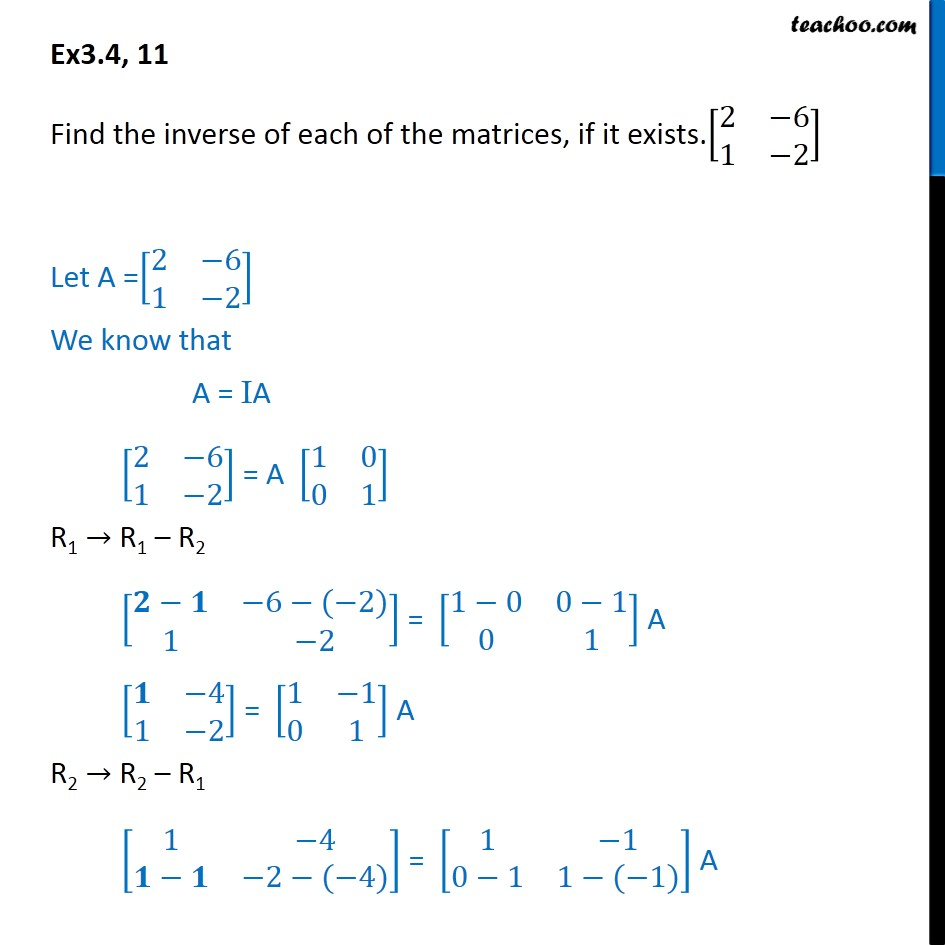 Ex 3.4, 11 - Find inverse [2 -6 1 -2] - Chapter 3 Matrices - Inverse of matrix using elementary transformation