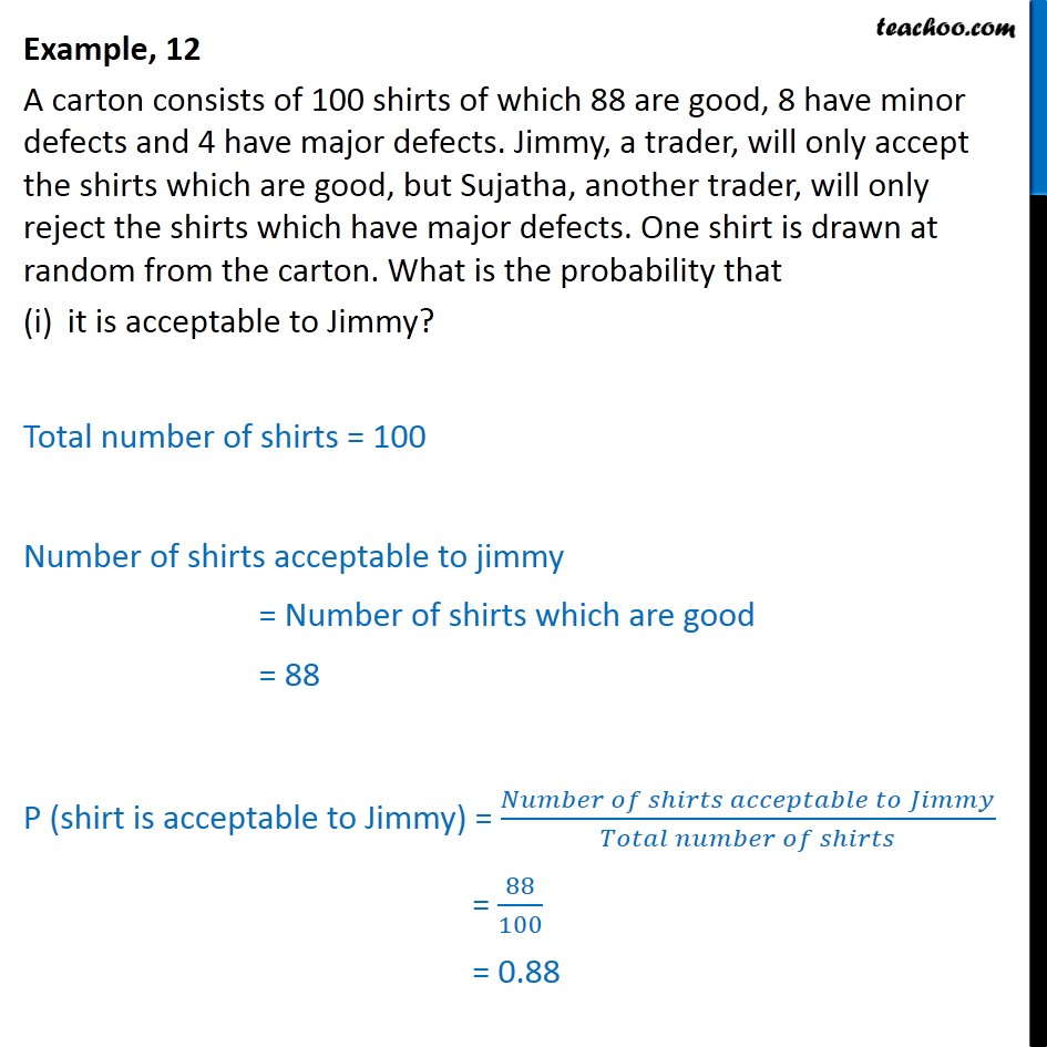Example 12 - A carton consists of 100 shirts of which 88 are - Examples