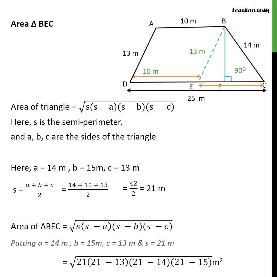 Solving Ex 12.2, 9 Class 9 - Part 3 - Finding Area of triangle BEC. Area = root s(s-a)(s-b)(s-c). Here, s is the semi perimeter and a, b, c are the sides