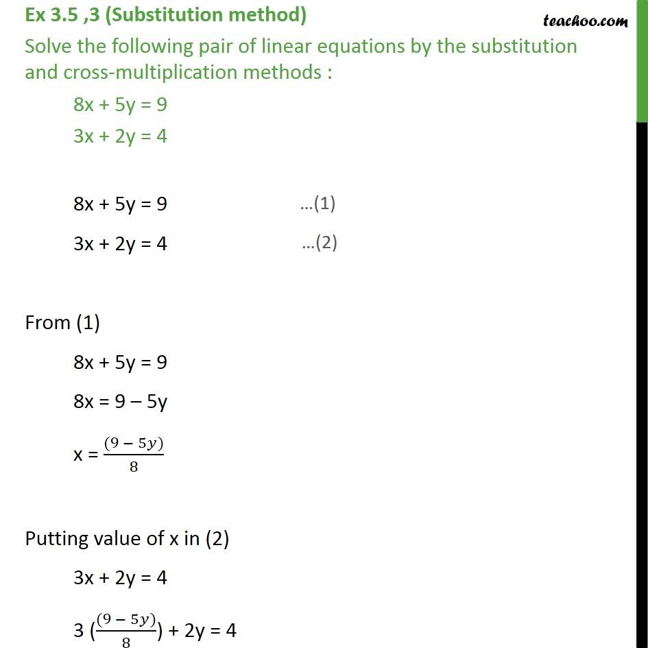 Ex 3 5 3 Solve By Substitution And Cross Multiplication
