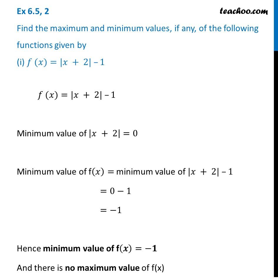 Ex 6.5, 2 - Find max and min values (i) f(x) = |x + 2| - 1