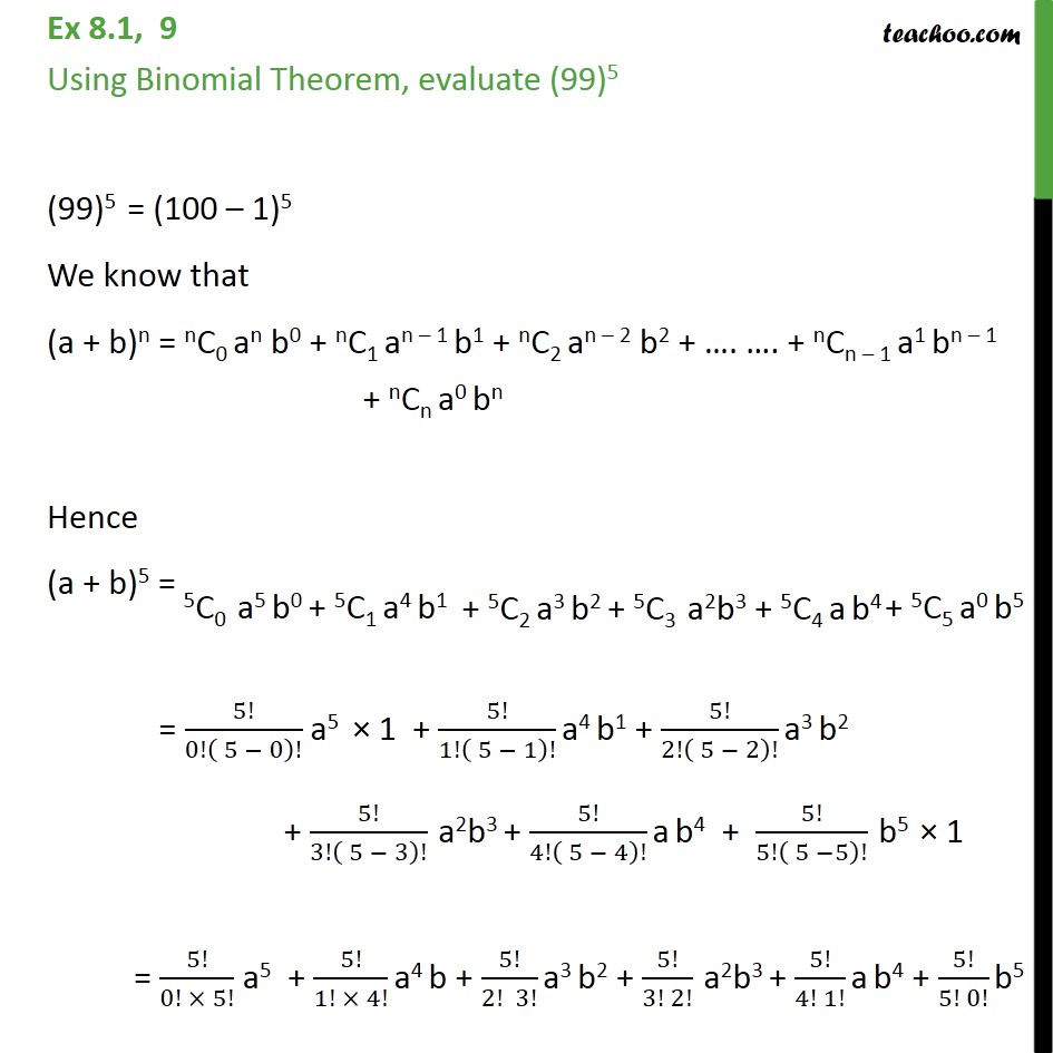 Ex 8.1, 9 - Using Binomial Theorem, evaluate (99)5 - Class 11 - Ex 8.1