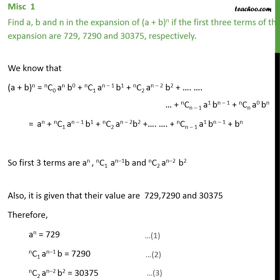Misc 1 - Find a, b, n in expansion of (a + b)n if first three - Coefficient