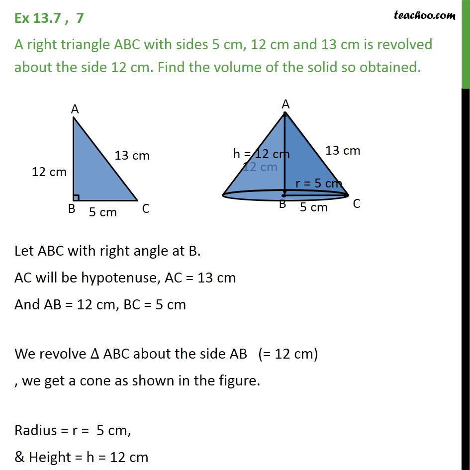 Ex 13.7, 7 - A right triangle ABC with sides 5 cm, 12 cm - Volume Of Cone