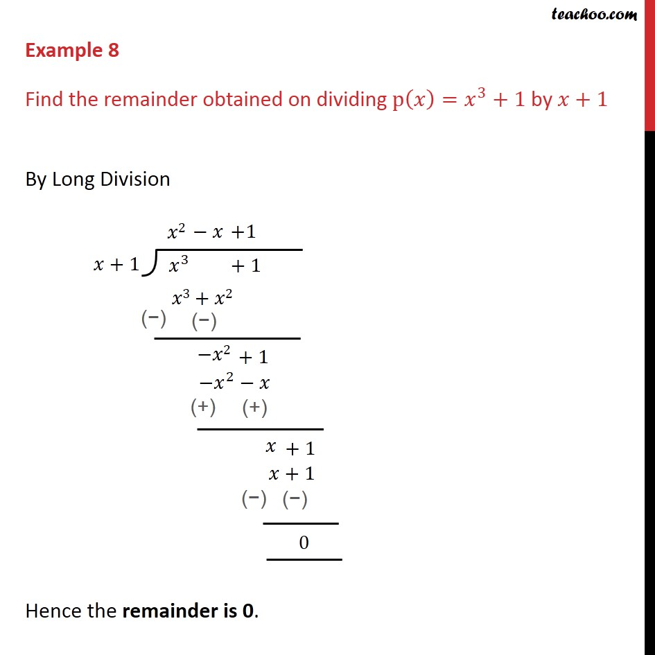 Example 8 - Find remainder obtained on dividing p(x) = x3 + 1 - Examples