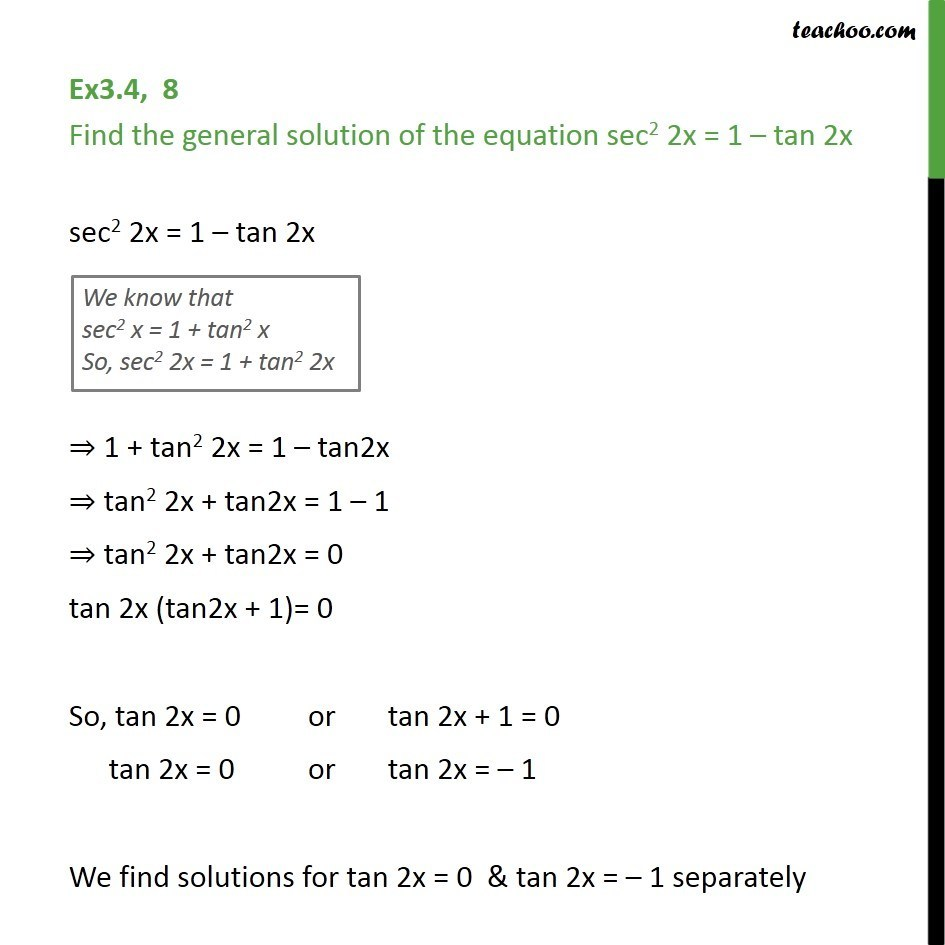 Ex 3.4, 8 - Find general solution of sec2 2x = 1 - tan 2x - Ex 3.4