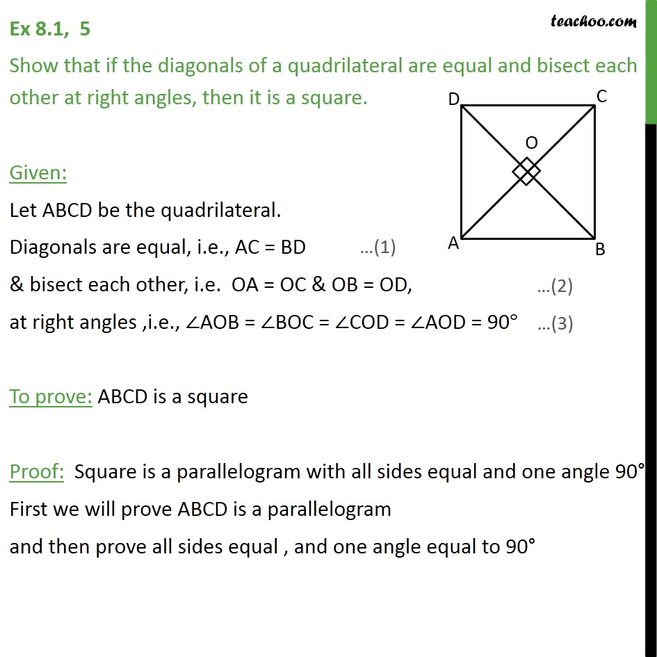 Ex 8.1, 5 - Show that if diagonals of a quadrilateral are equal - Diagonal of parallelogram
