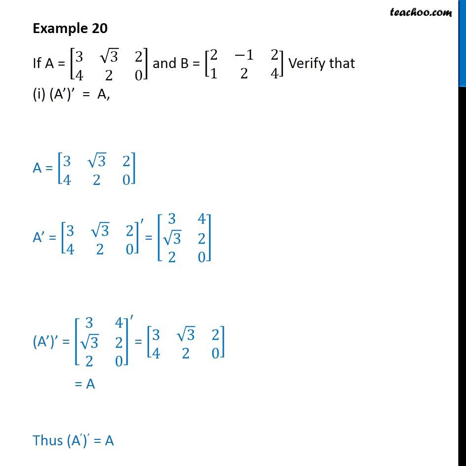 Example 20 - Verify (i) (A')' = A (ii) (A + B)' = A' + B' - Examples